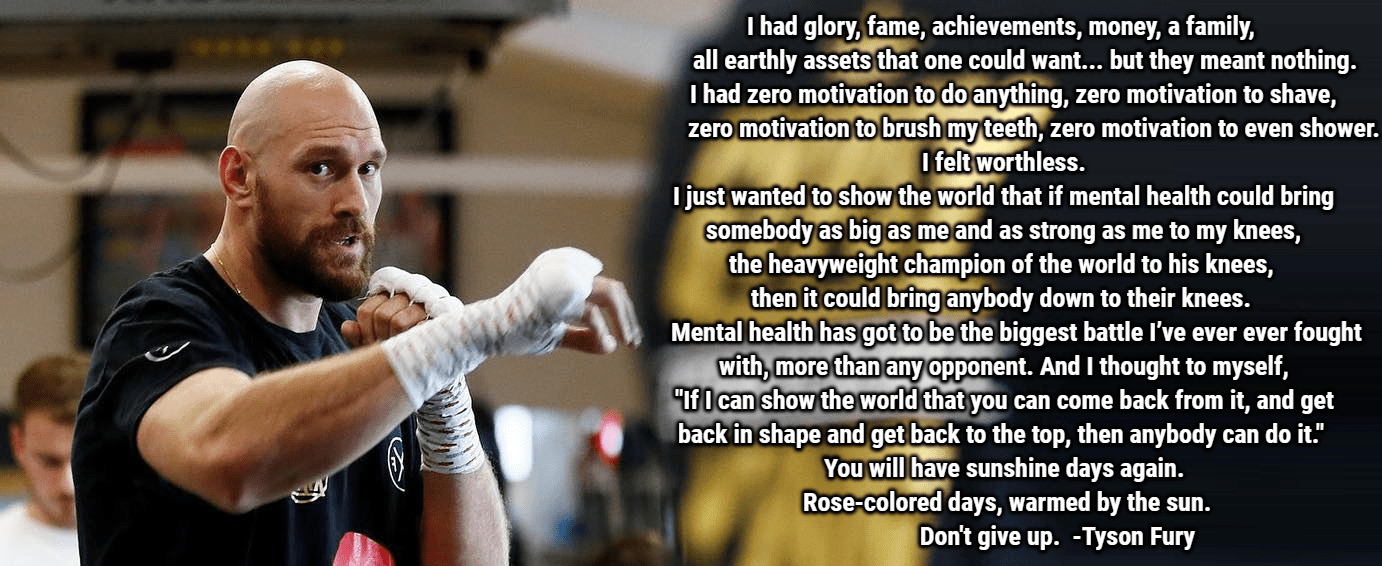 """I had glory, fame, achievements, money, a family, all earthly assets that one could want, but they meant nothing…"" – Tyson Fury [1382×566][OC]"