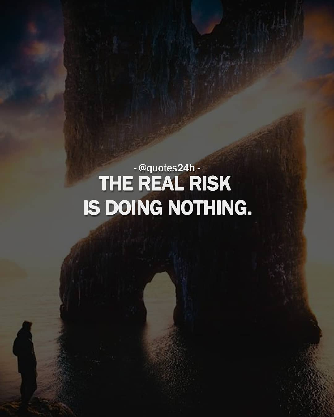 "THE REAL RISK IS DOING NOTHING.""Denis Waitley"" [716×894]"