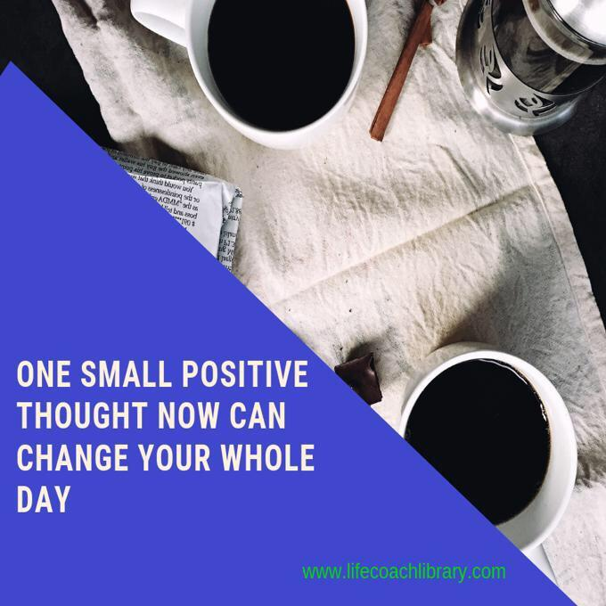[image] One Small positive thought…