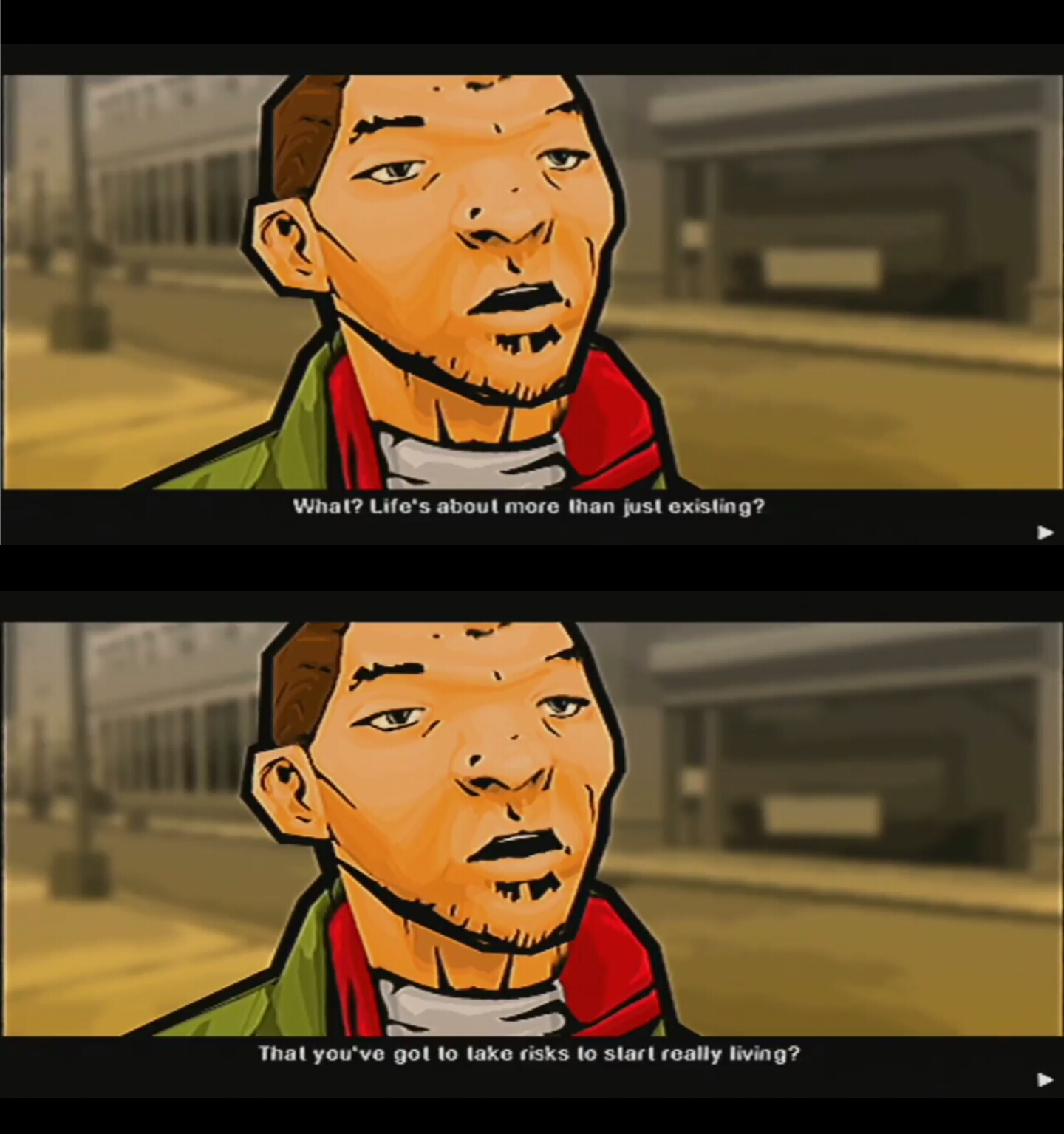 [Image] Had a rough morning thinking about my rut in life, played some games to get my mind off it, then Grand Theft Auto dropped some knowledge on me.