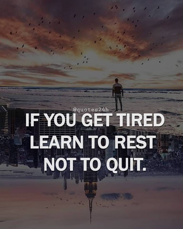 "IF YOU GET TIRED LEARN TO REST, NOT TO QUIT. "" BANKSY "" [716×894]"