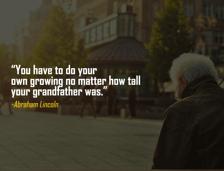 """You have to do your own growing"" – Abraham Lincoln [940×718]"