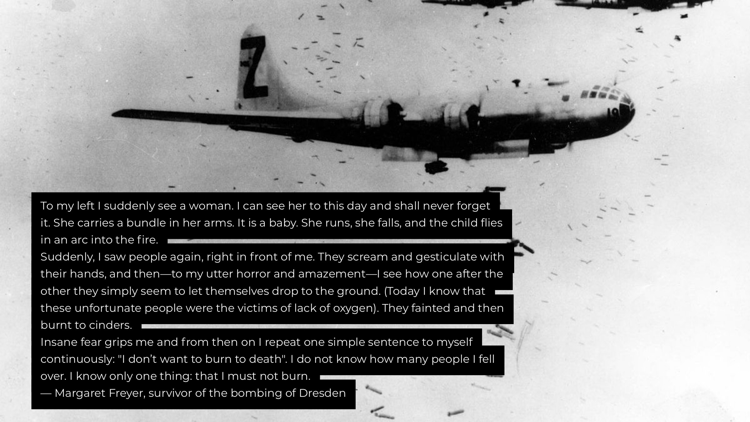 To my left I suddenly see a woman. I can see her to this day and shall never forget it… – Margaret Freyer, survivor of the bombing of Dresden [OC] [2560×1440]