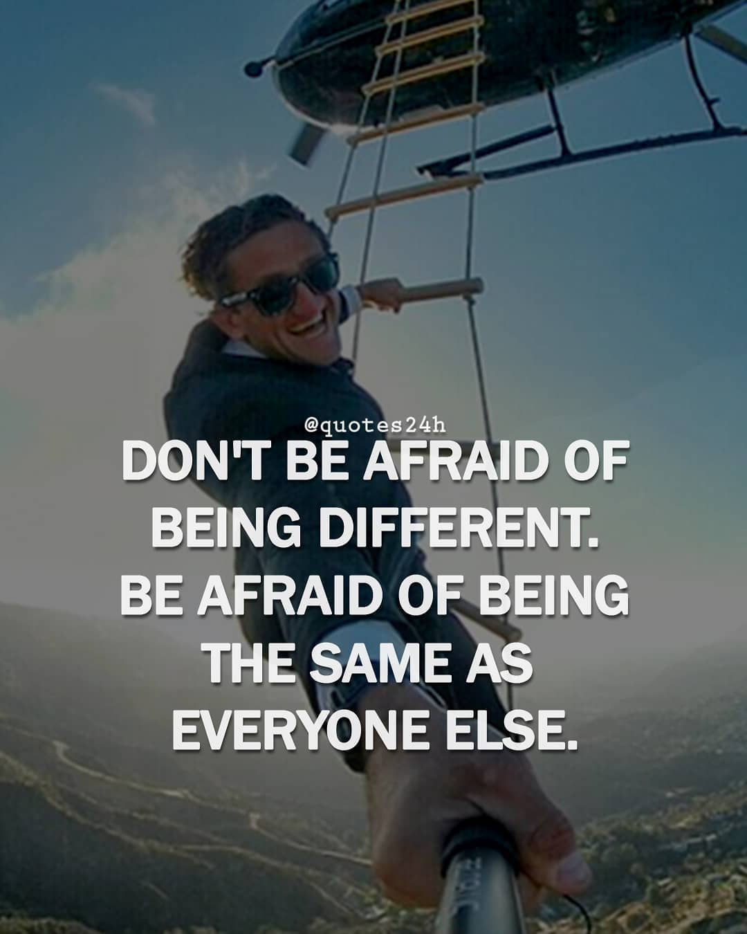 "DON'T BE AFRAID OF BEING DIFFERENT. BE AFRAID OF BEING THE SAME AS EVERYONE ELSE. ""Quotes24h"" [716×894]"