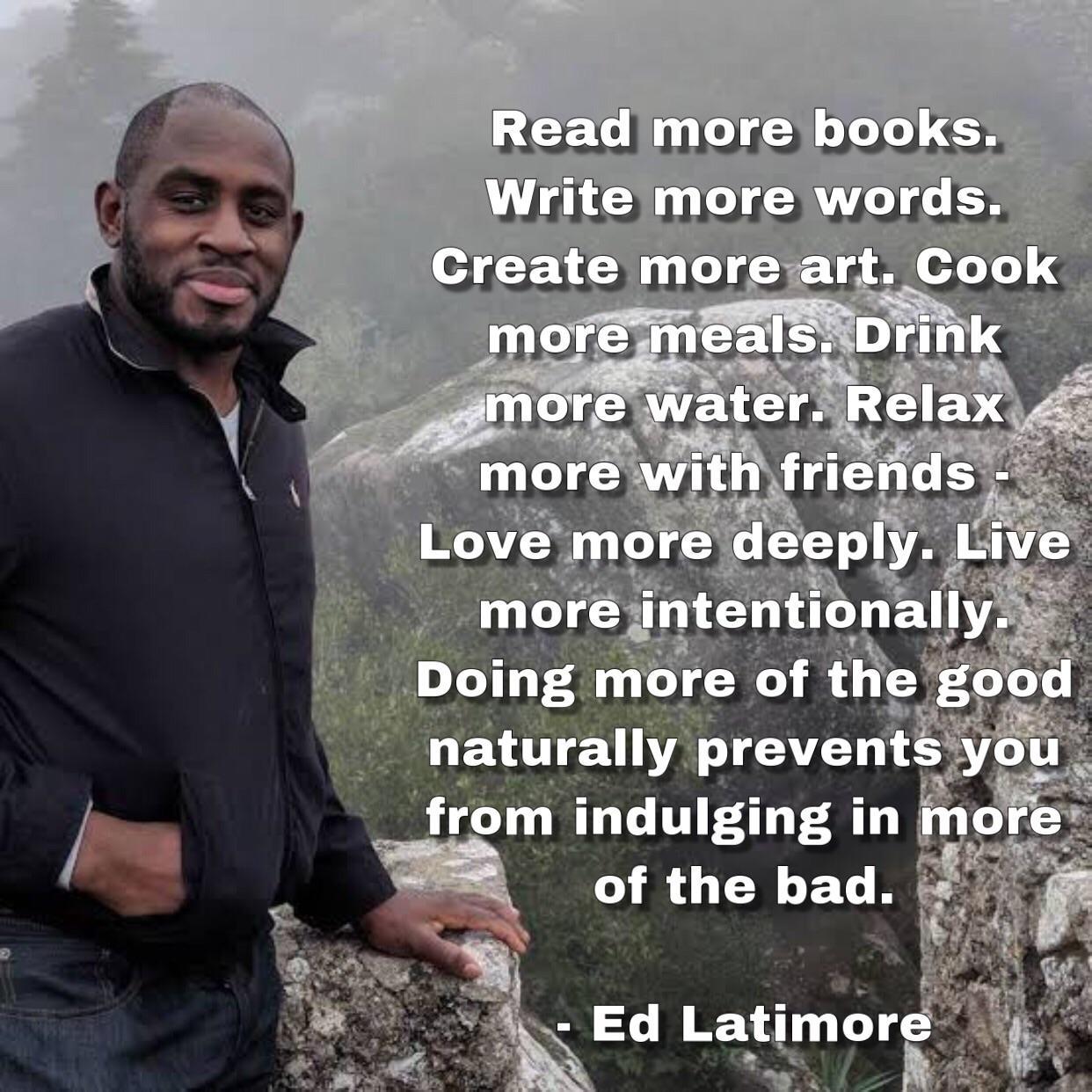 """""""Read more books…"""" ~ Ed Latimore [1242 x 1242]"""