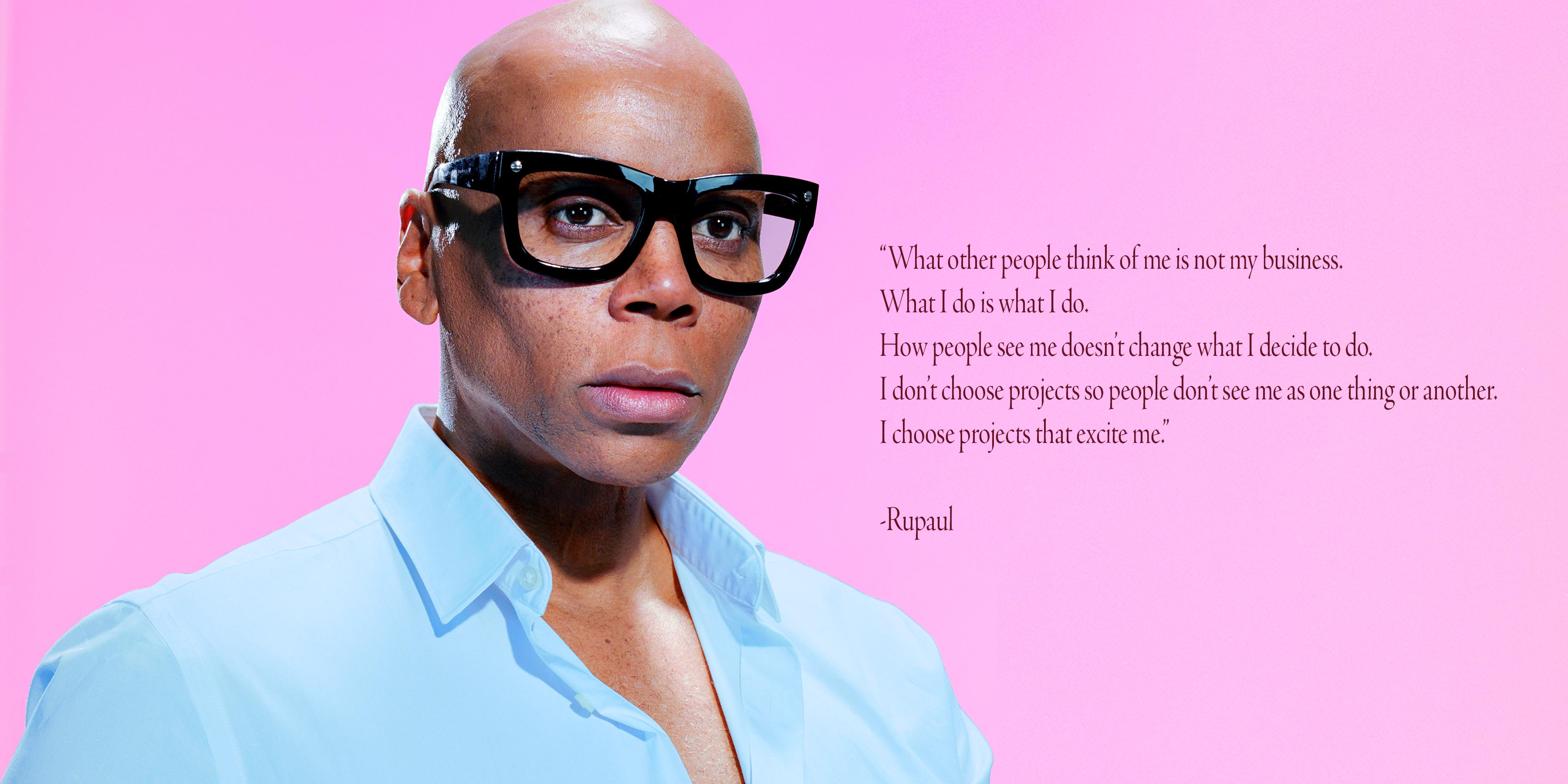 """What other people think of me is not my business…"" – Rupaul [3600×1800]"