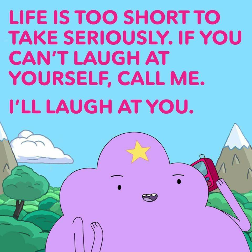 [Image] When life is tough, you better laugh, so it won't get any more rough.