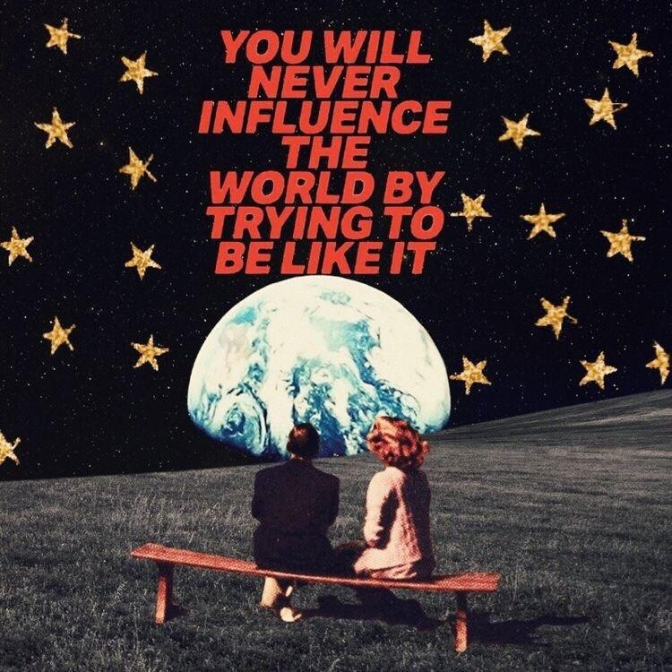 You will never influence the world by trying to be like it. — Sean McCabe [750×750]