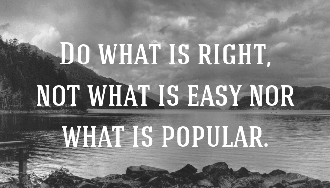 [Image] Do what is right