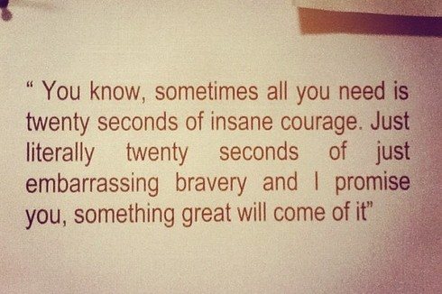 [Image] 20 seconds of courage