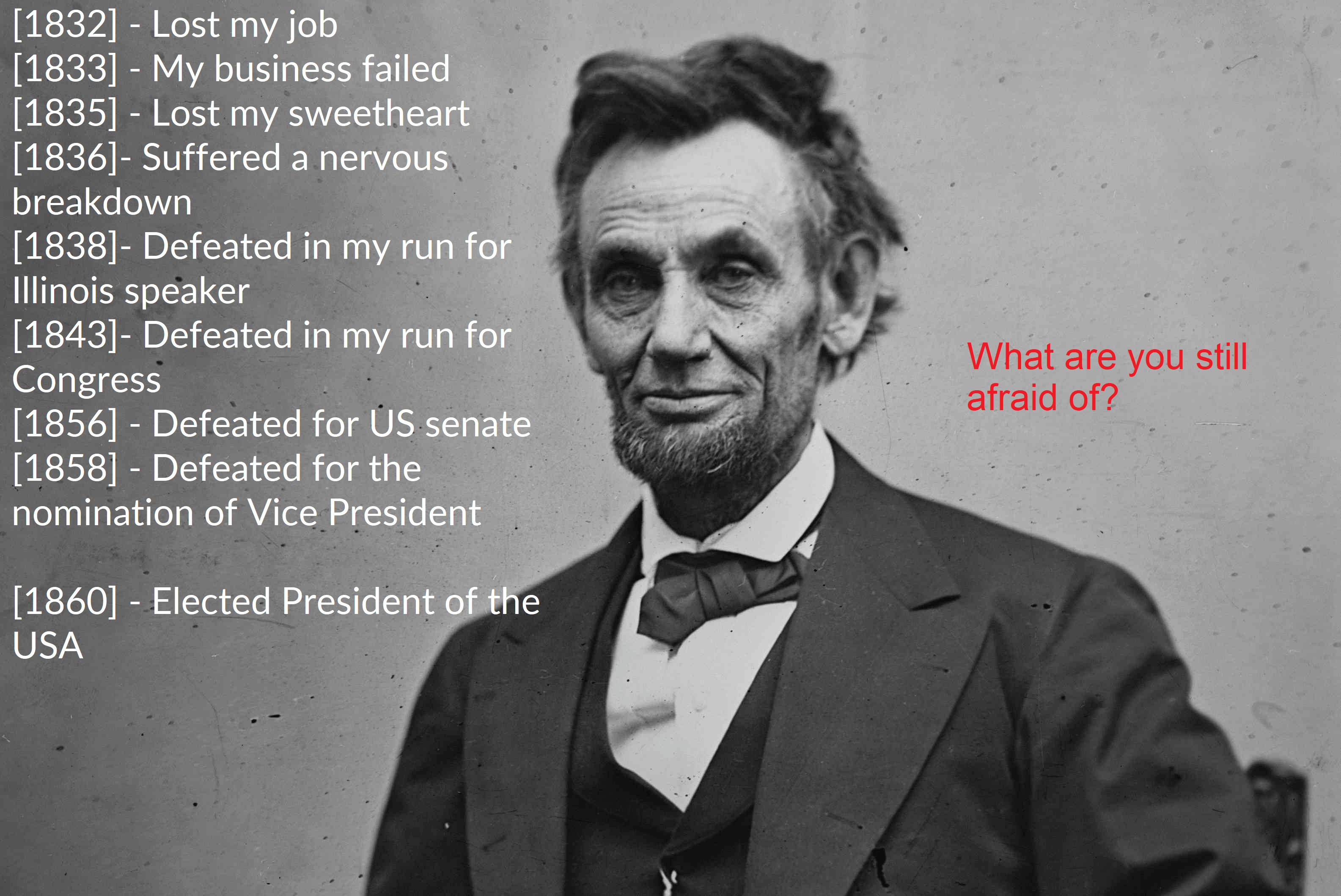[Image] Abe Lincoln shows us we shouldn't be afraid