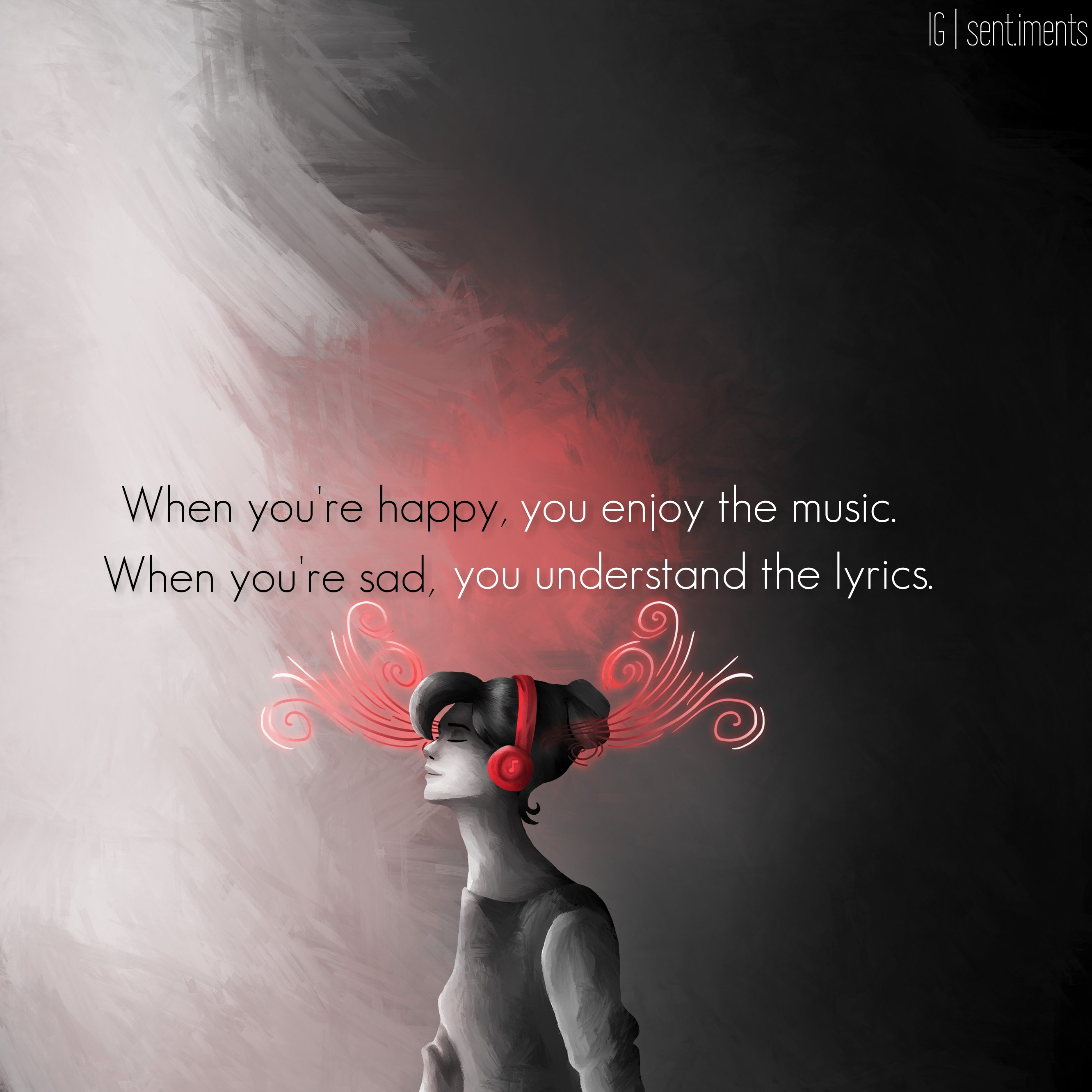 """When you're happy, you enjoy the music. When you're sad, you understand the lyrics."" By Frank Ocean [2662 X 2662]"