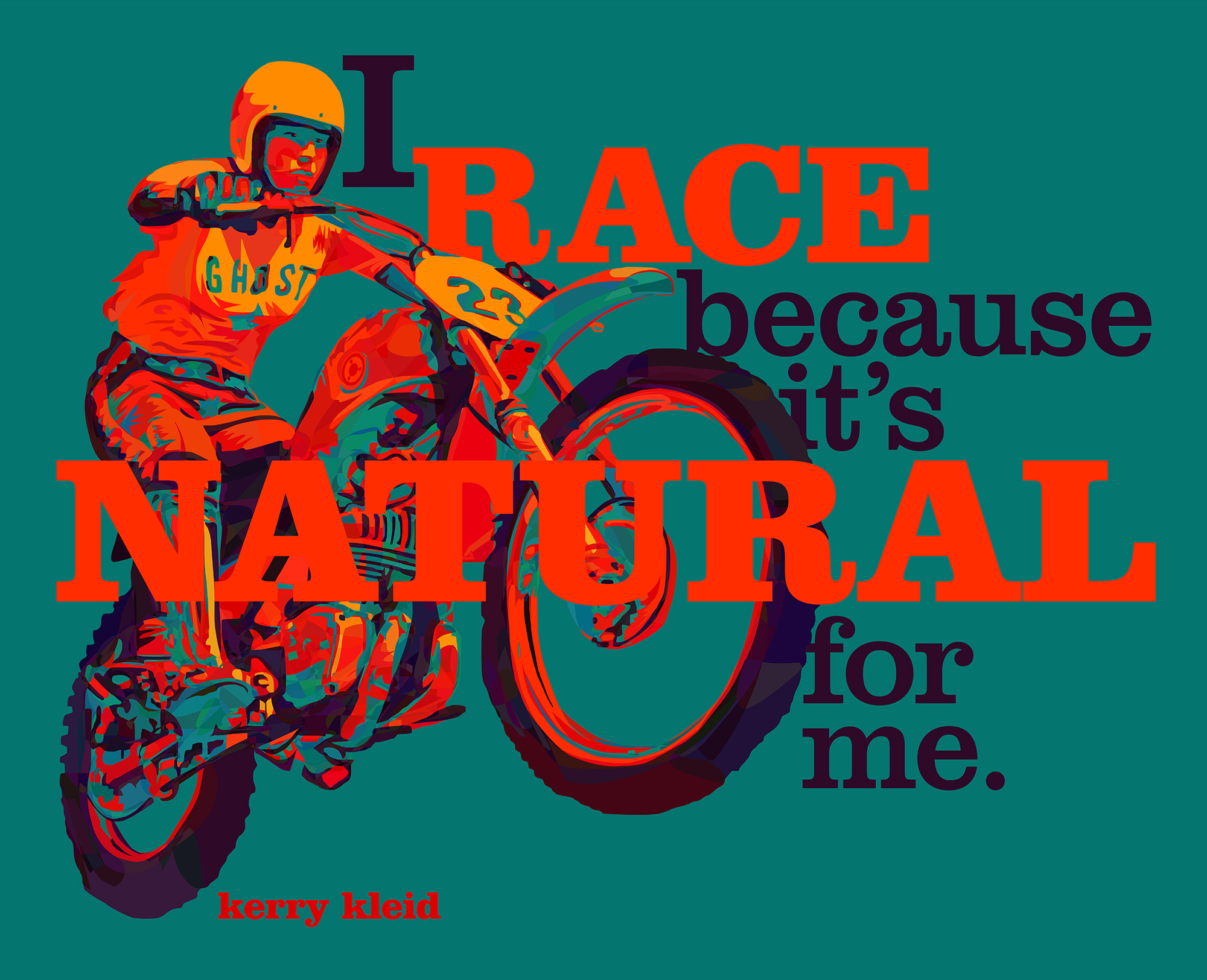 """I race because it's natural for me."" Kerry Kleid [1025×835] [OC]"
