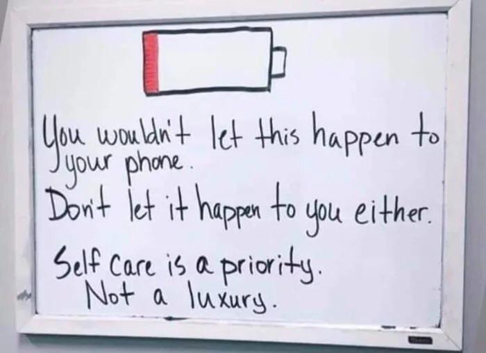 [Image] Self care is a priority