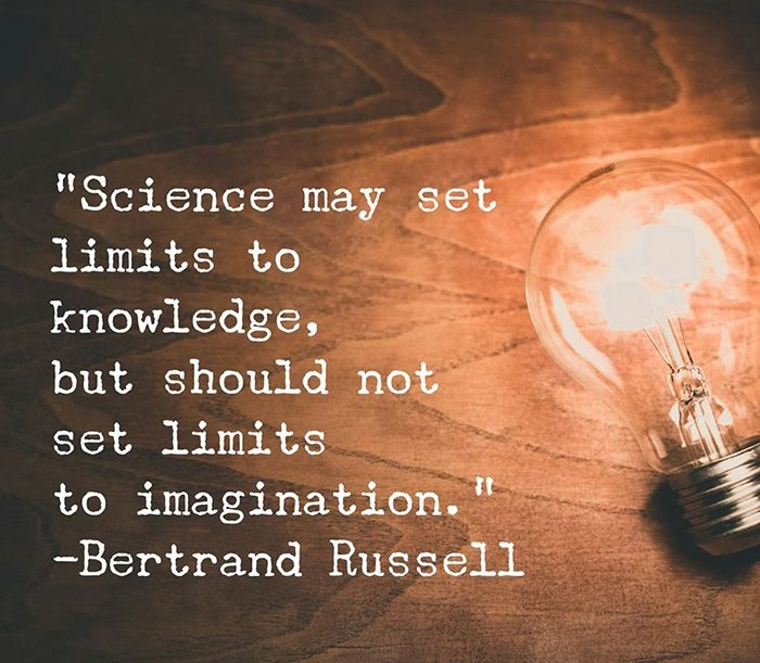 Science may set limits to knowledge, but should not set limits to imagination.Bertrand Russel(1200×1000)