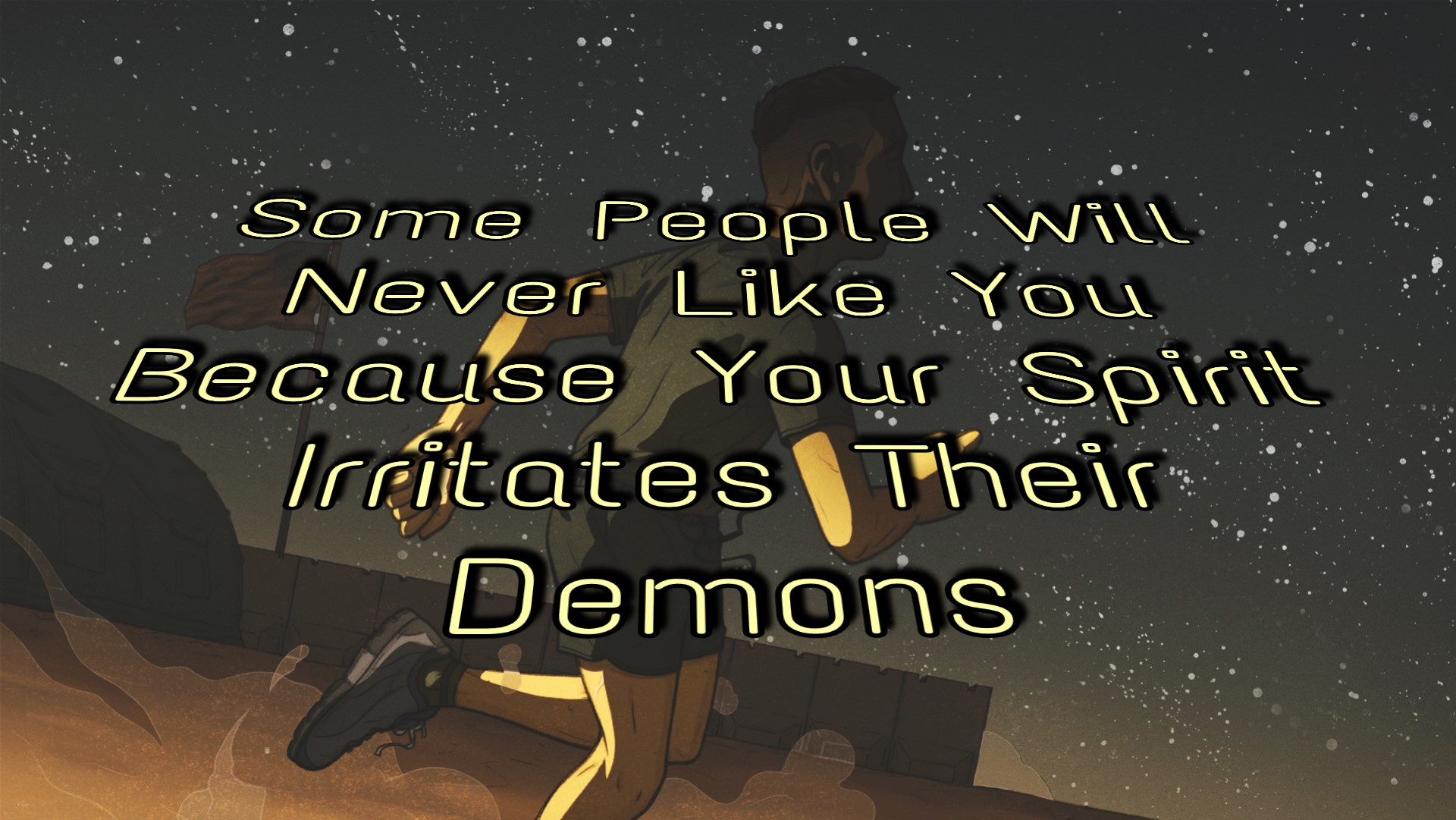 Some People Will Never Like You Because Your Spirit Irritates Their Demons. – Denzel Washington (1920×1081)