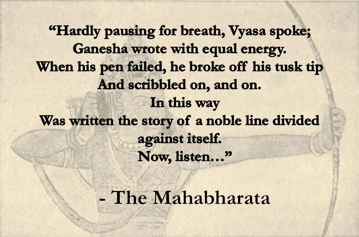 """""""When his pen failed, he broke off his tusk tip"""" From the Indian epic """"The Mahabharata."""" [1196×791]"""