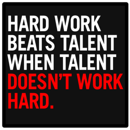 [Image] Hard work beats talent when talent doesn't work hard
