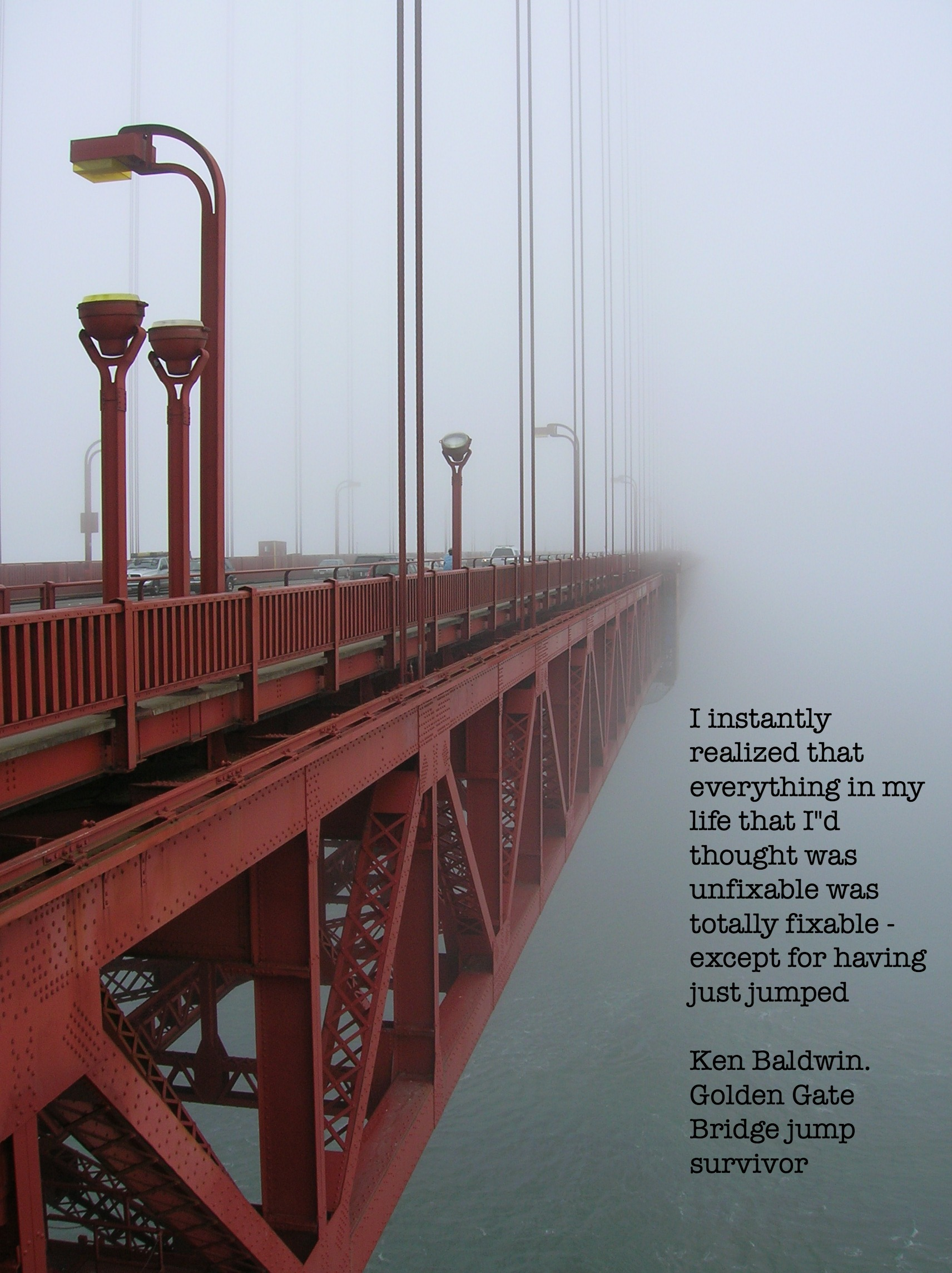 """I instantly realized that everything in my life that I'd thought was unfixable…"" Ken Baldwin [1712 x 2288]"