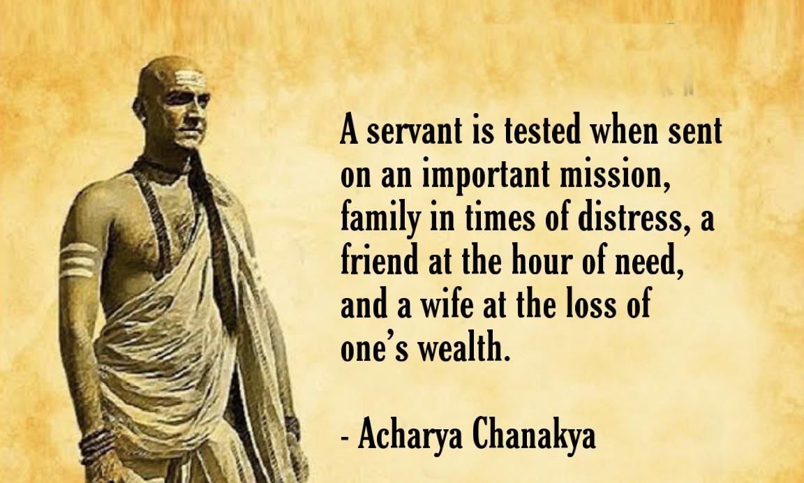 """A servant is tested when sent on an important mission…"" – Acharya Chanakya [1152×692]"