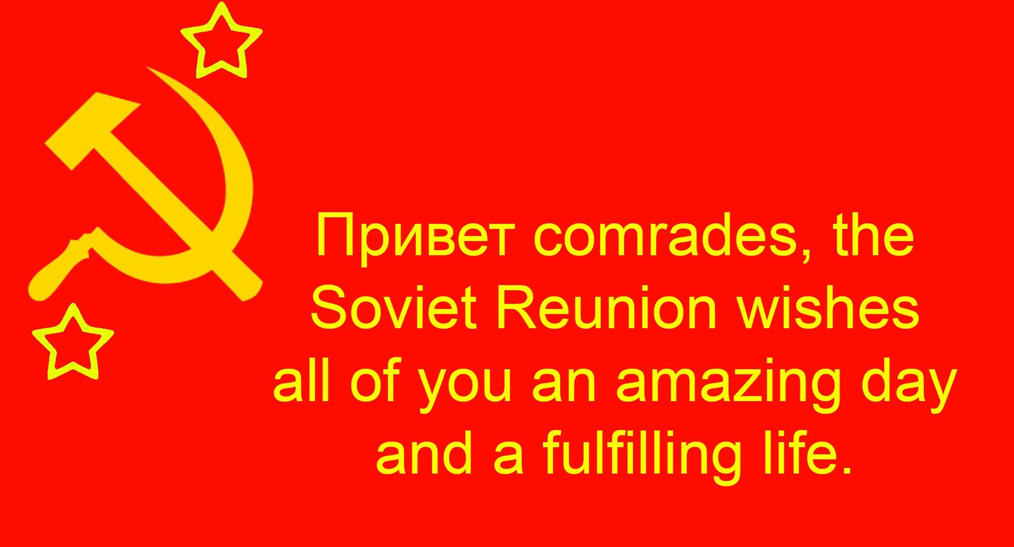 [Image] We wish you a great life, comrade