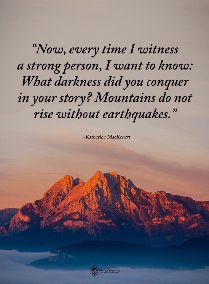 """…Mountains do not rise without earthquakes."" -Katherine MacKennett [705×960]"