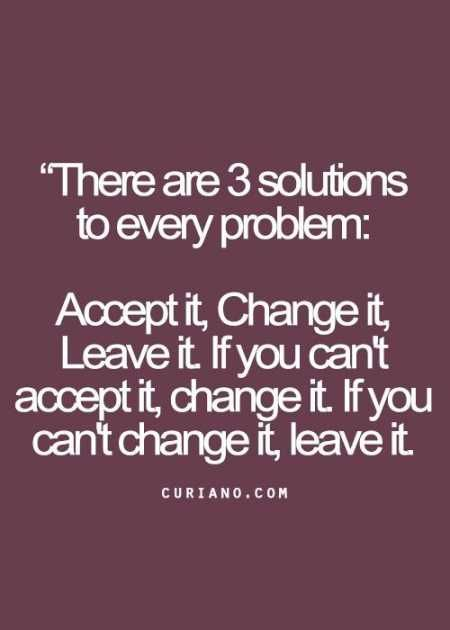 [Image] TThere are 3 solution to a problem, it's upto you what you decide…