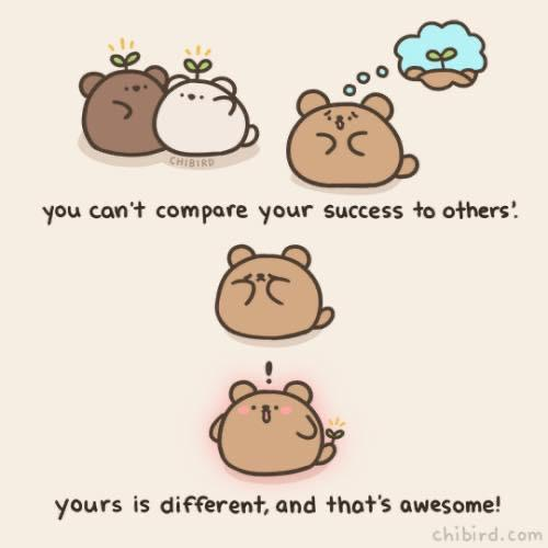 [IMAGE] we all succeed in our own ways (-: