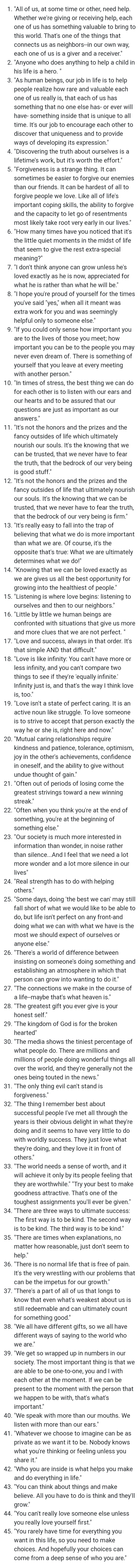 All quotes by Mr. Rogers. I read these when I'm down or upset. Thought it might help someone else. [Image]