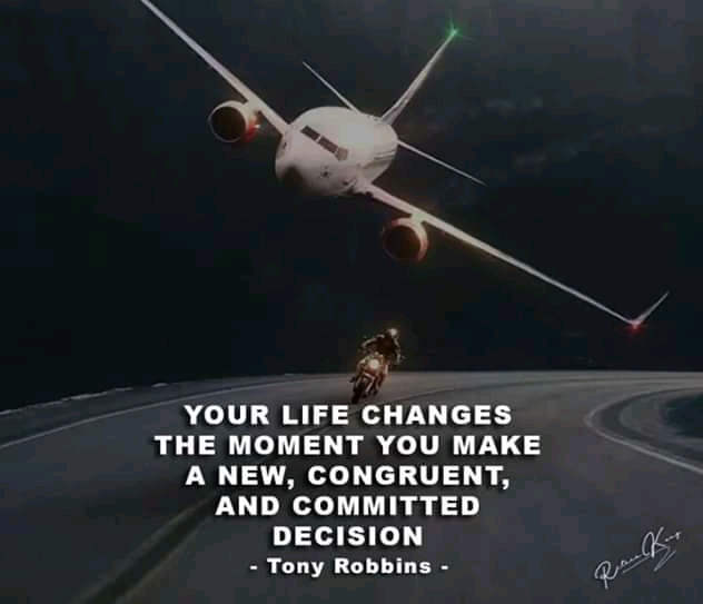 """ Your Life Changes The Moment You Make A New, Congruent, And Commited Decision"" – Tony Robbins [800×1020]"