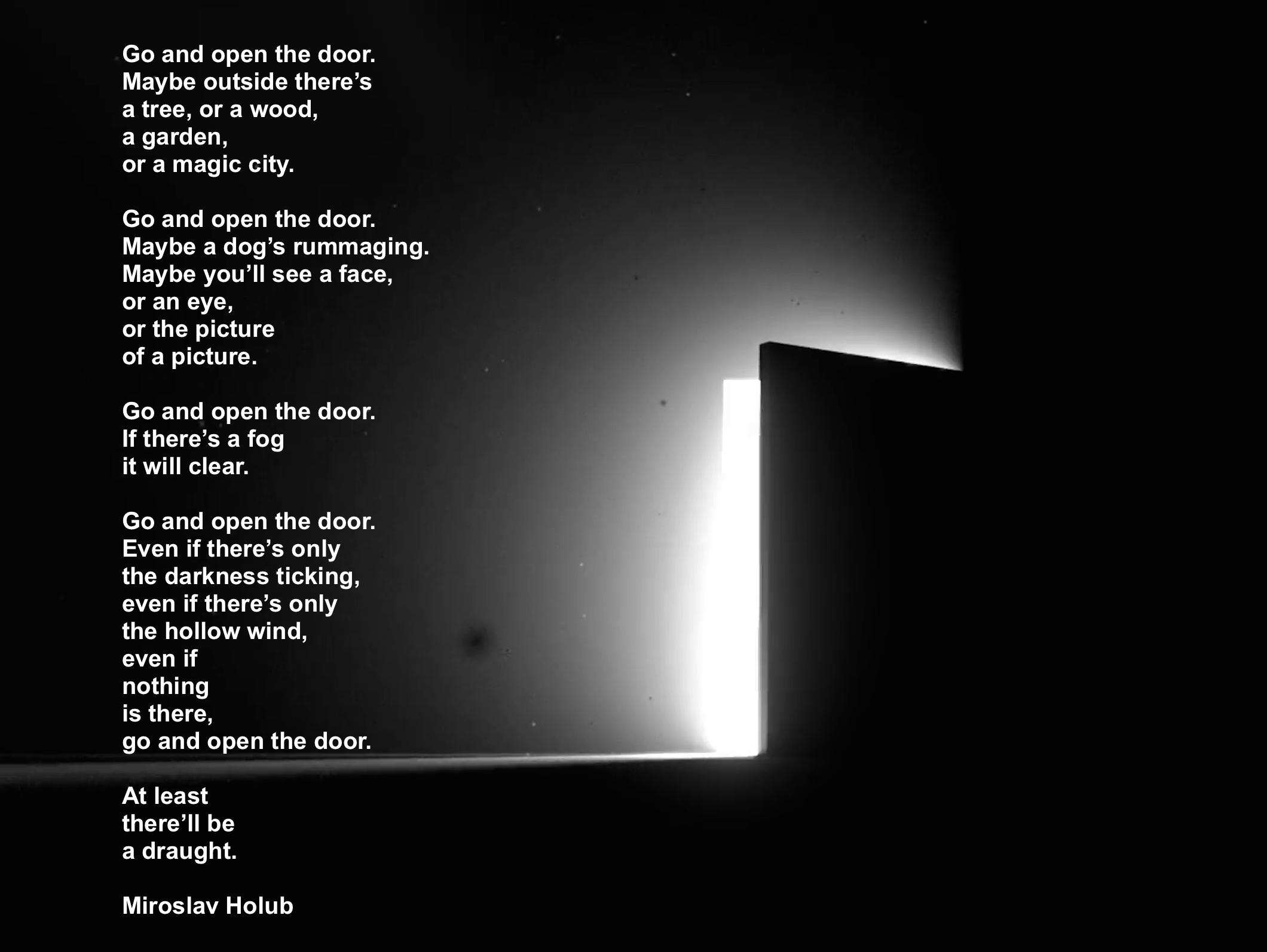 Go and open the door – Miroslav Holub [2129 x 1594]