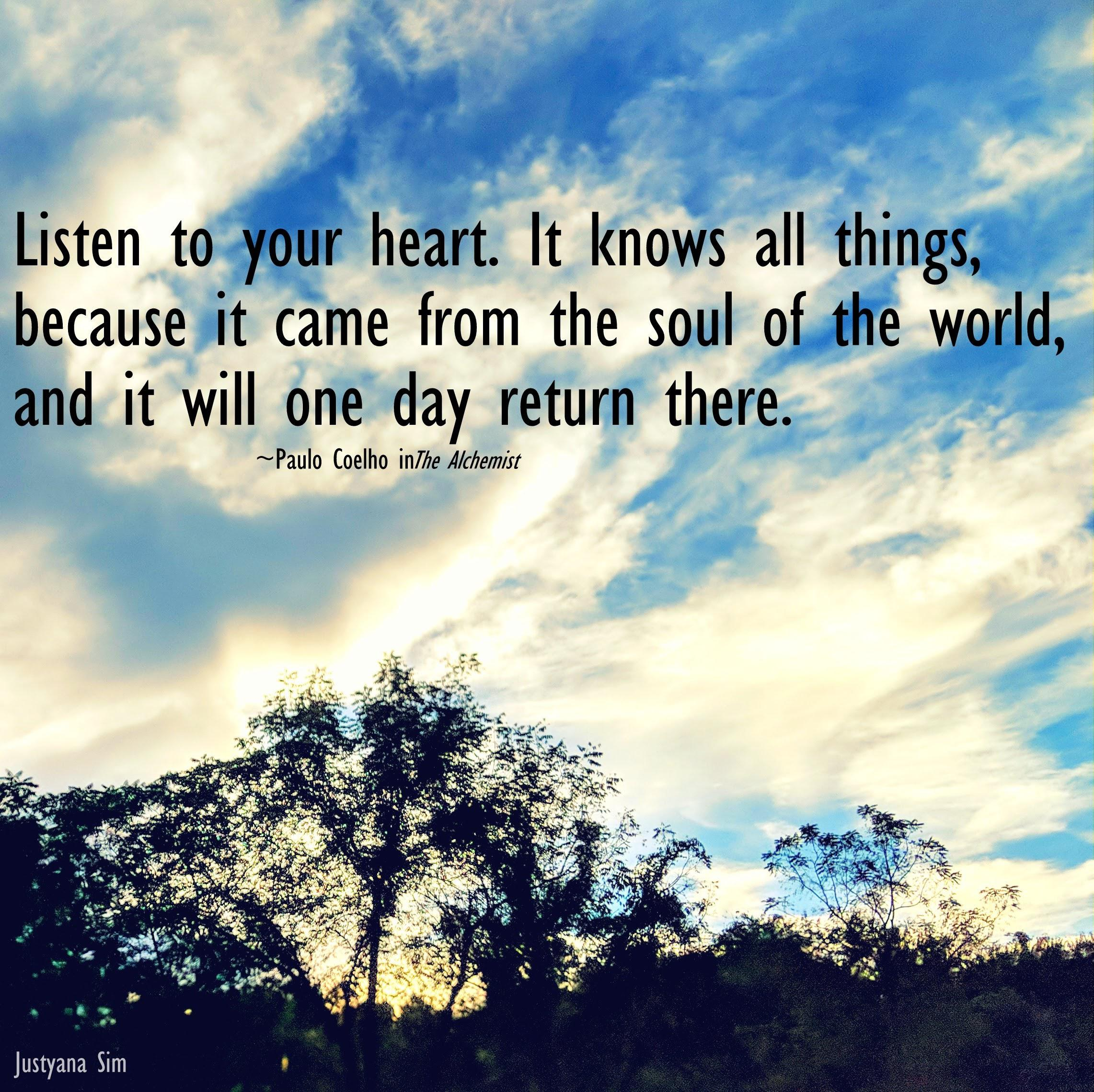 Listen to your heart, by Paul Coelho [2283 x 2280]