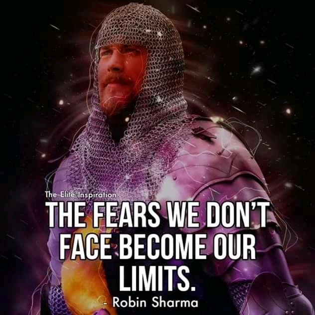 """The Fears We Don't Face Become Our Limits"" – Robin Sharma [ 800×1080]"