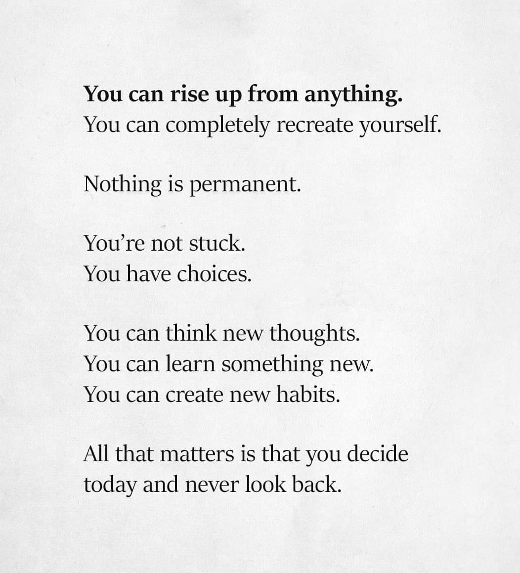 [image] you can rise up from anything