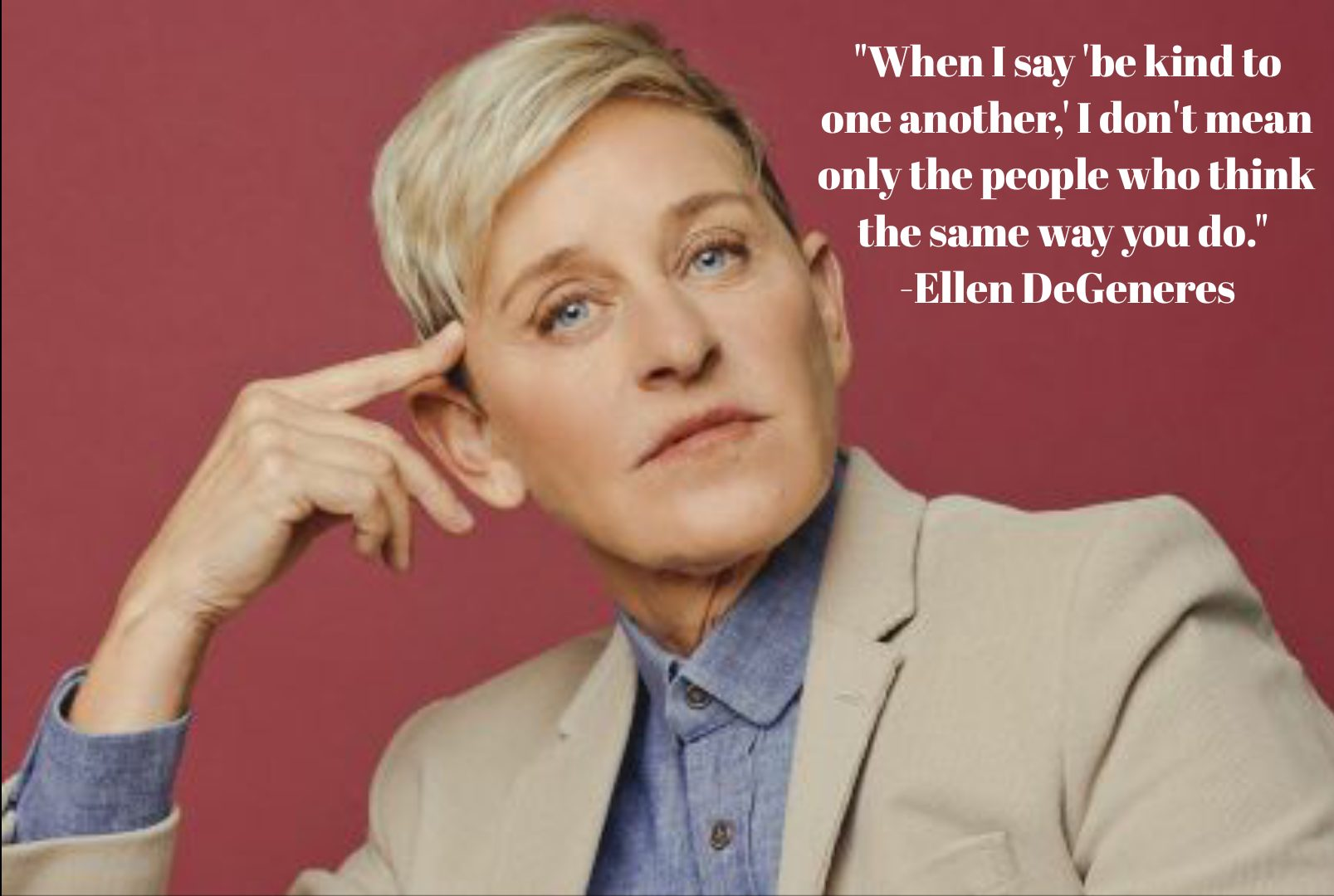 """When I say 'be kind… -Ellen DeGeneres(1607 x 1080)"