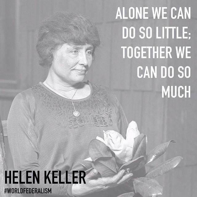 """Alone we can do so little; together we can do so much."" [640×640] – Helen Keller"