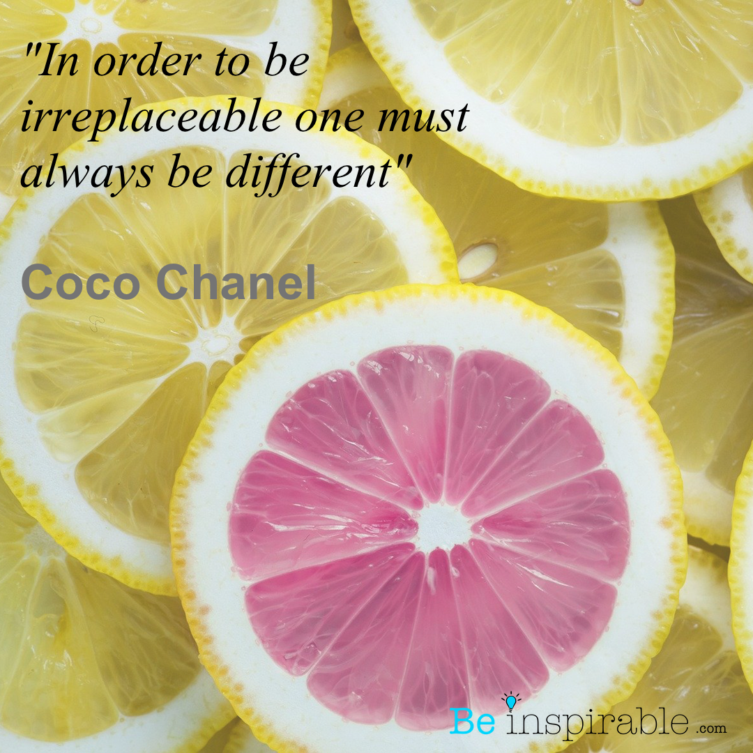 """In order to be irreplaceable one must always be different"" Coco Chanel – BeInspirable.com [1080×1080]"