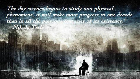 "The day science begins to study non-physical phenomena, it will make more progress in one decade than in all the previous centuries of its existence."" ― Nikola Tesla(1020×850)"