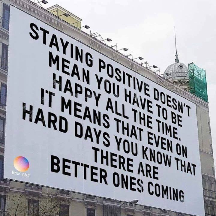 [Image] Staying postive