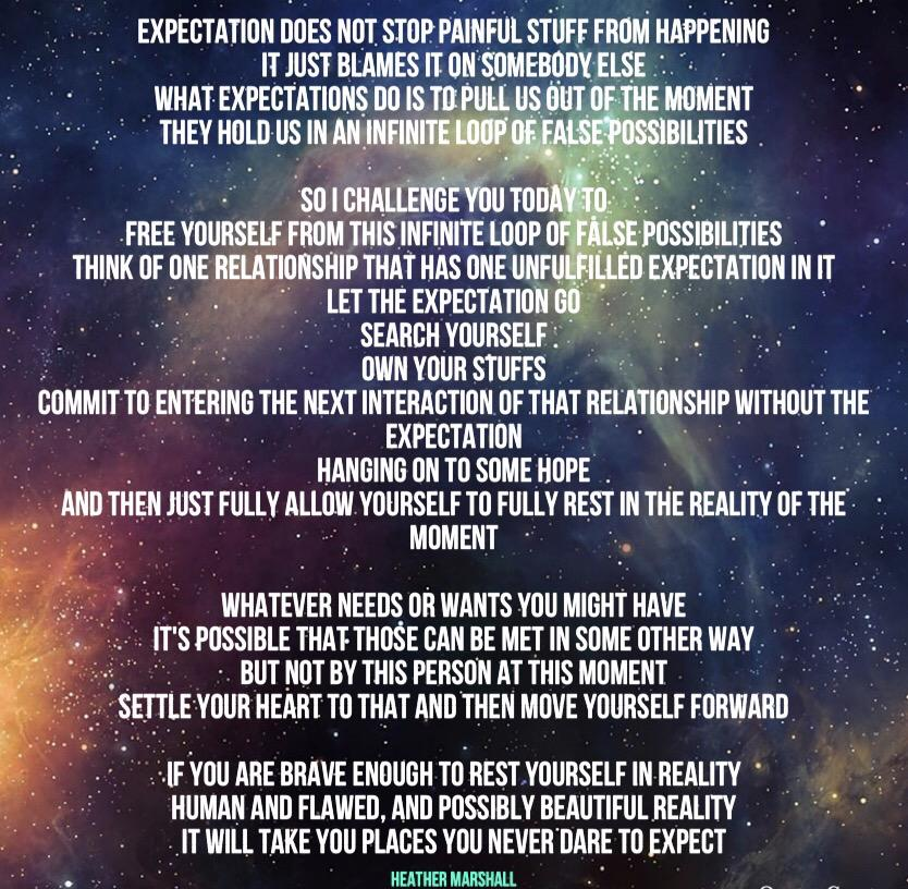What expectations do is to pull us out of the moment – Heather Marshall (834 × 816)