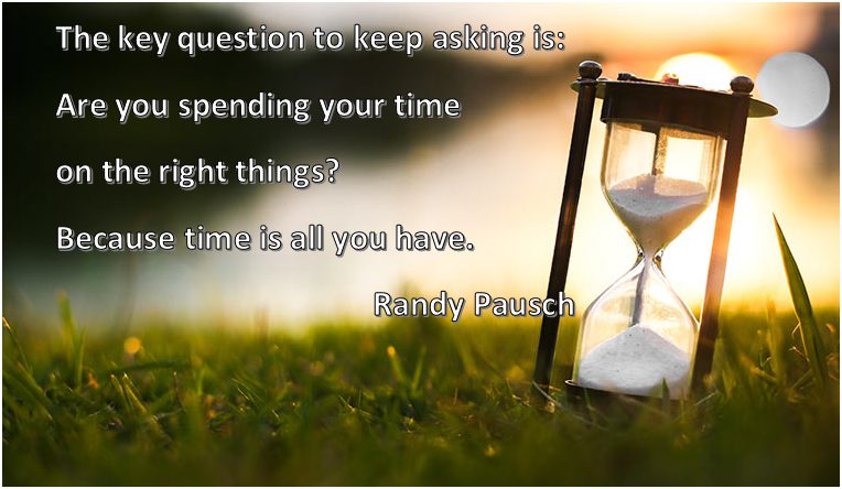 Time is all you have. – Randy Pausch [764 x 444] (OC)