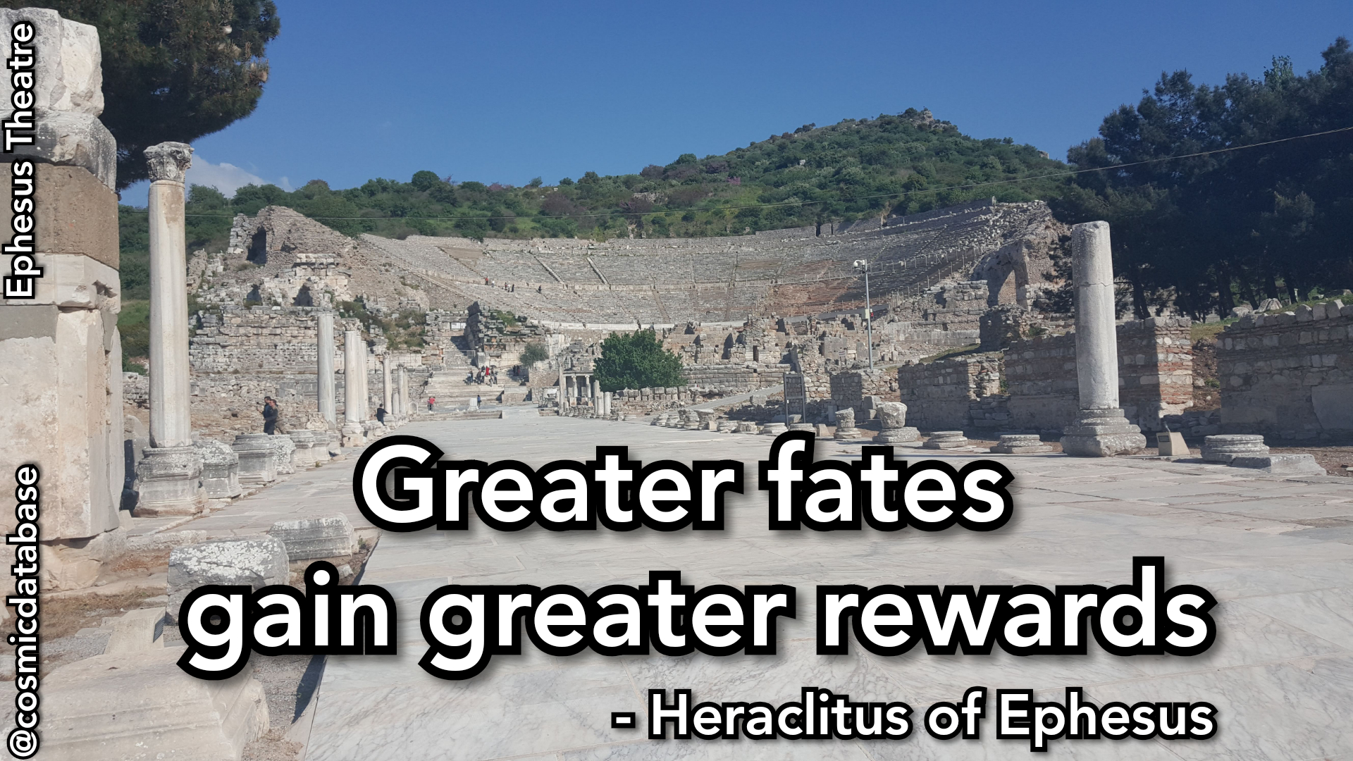 Greater fates gain greater rewards. – Heraclitus of Ephesus [1080×1920] [OC]