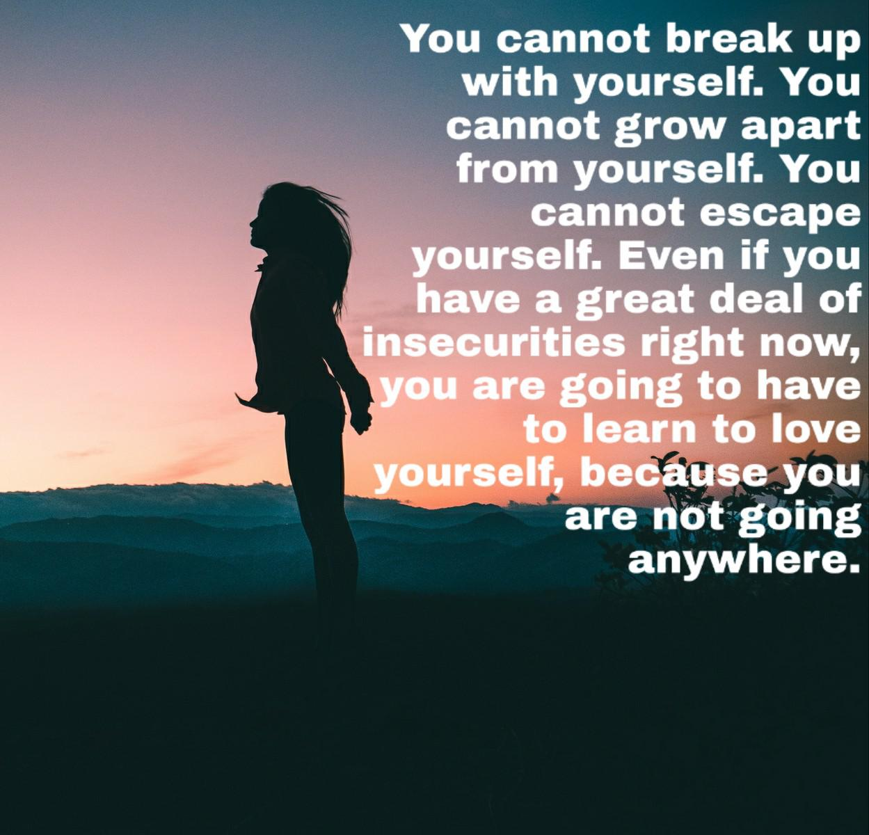 """You cannot break up with yourself…"" by Holly Riordan [1249 x 1200]"