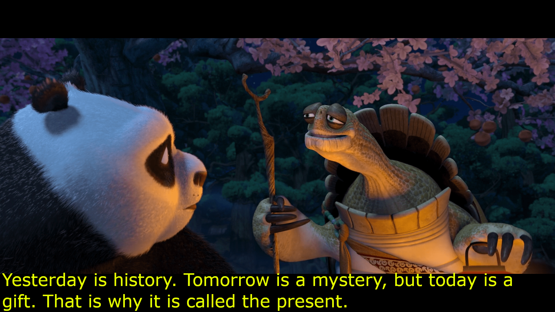 [Image] In the wise words of Master Oogway, never dwell on that which has already happened. Regret of (in)actions in the past and anxiety of events in the future will consume you entirely. Live in the present moment.
