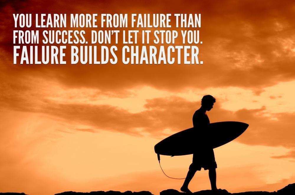 [image] FAILURE BUILDS CHARACTER