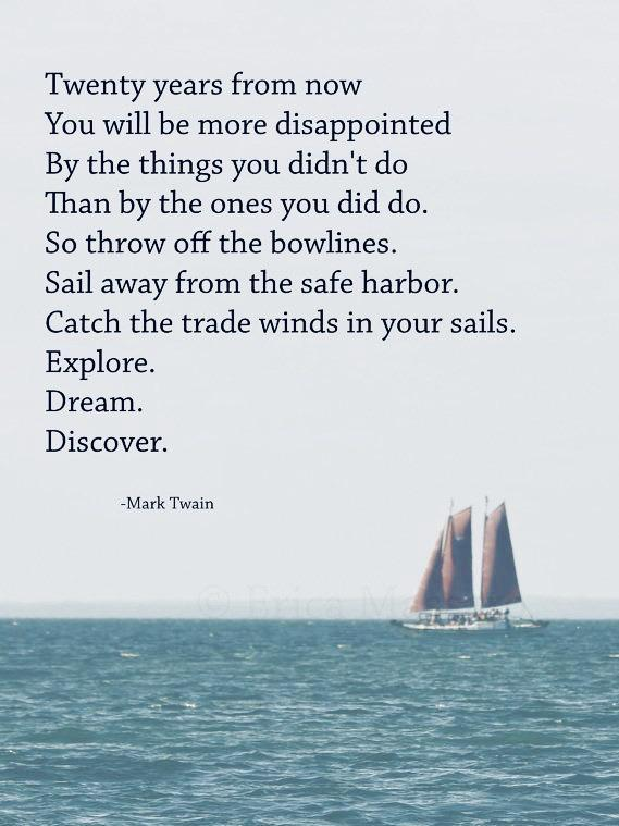 """Explore. Dream. Discover."" – Mark Twain [569×759]"