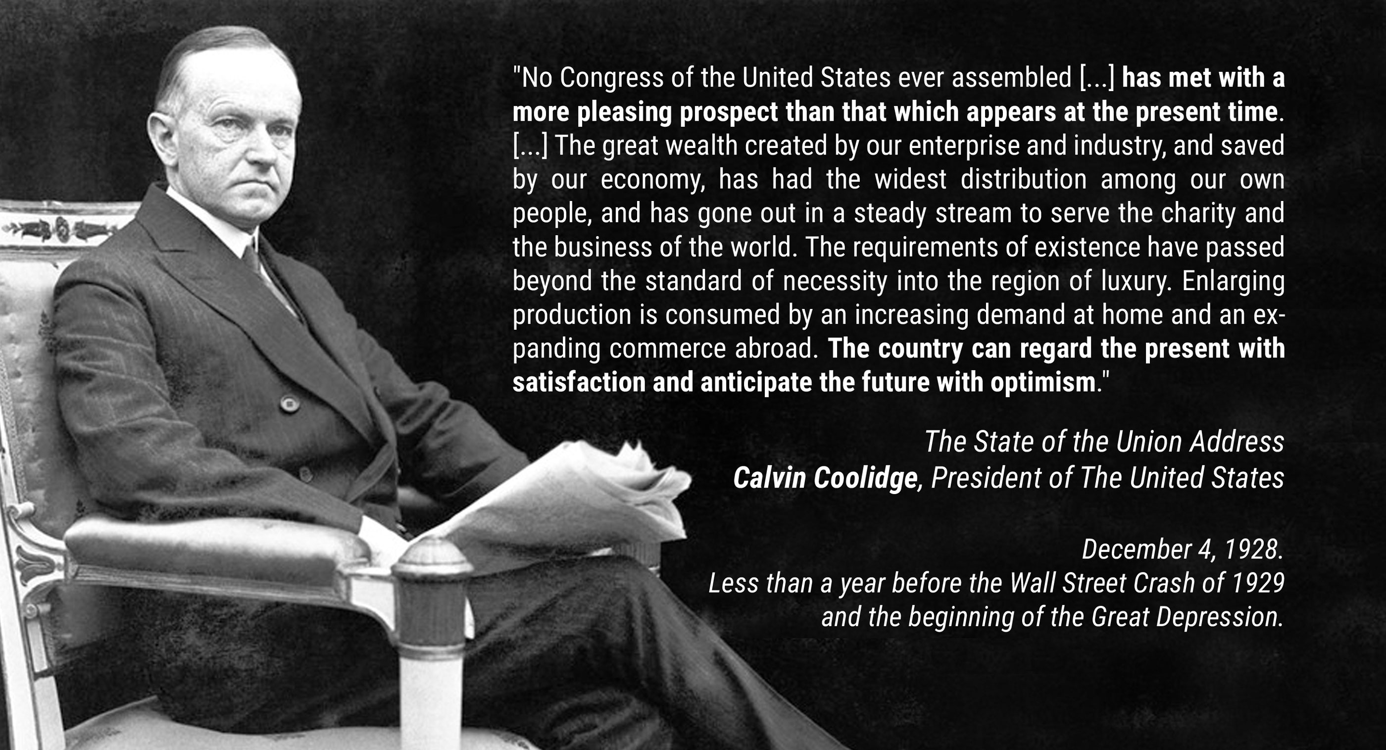 """The country can regard the present with satisfaction and anticipate the future with optimism."" – Calvin Coolidge [2800×1515]"