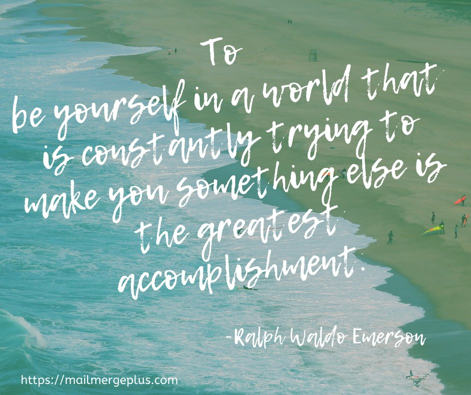 To be yourself – Ralph Waldo Emerson [940 x 788][OS]