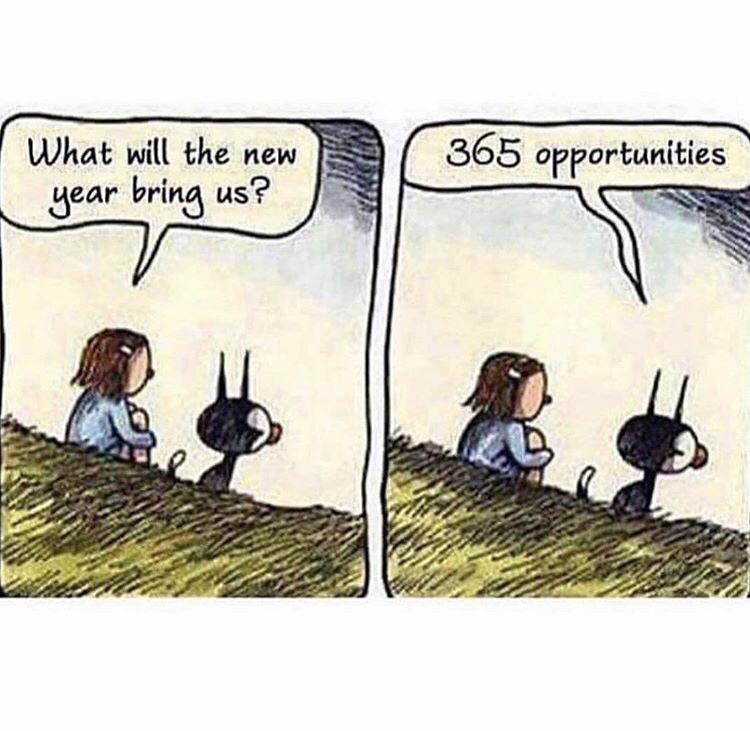 [Image] Each day is whole new opportunity