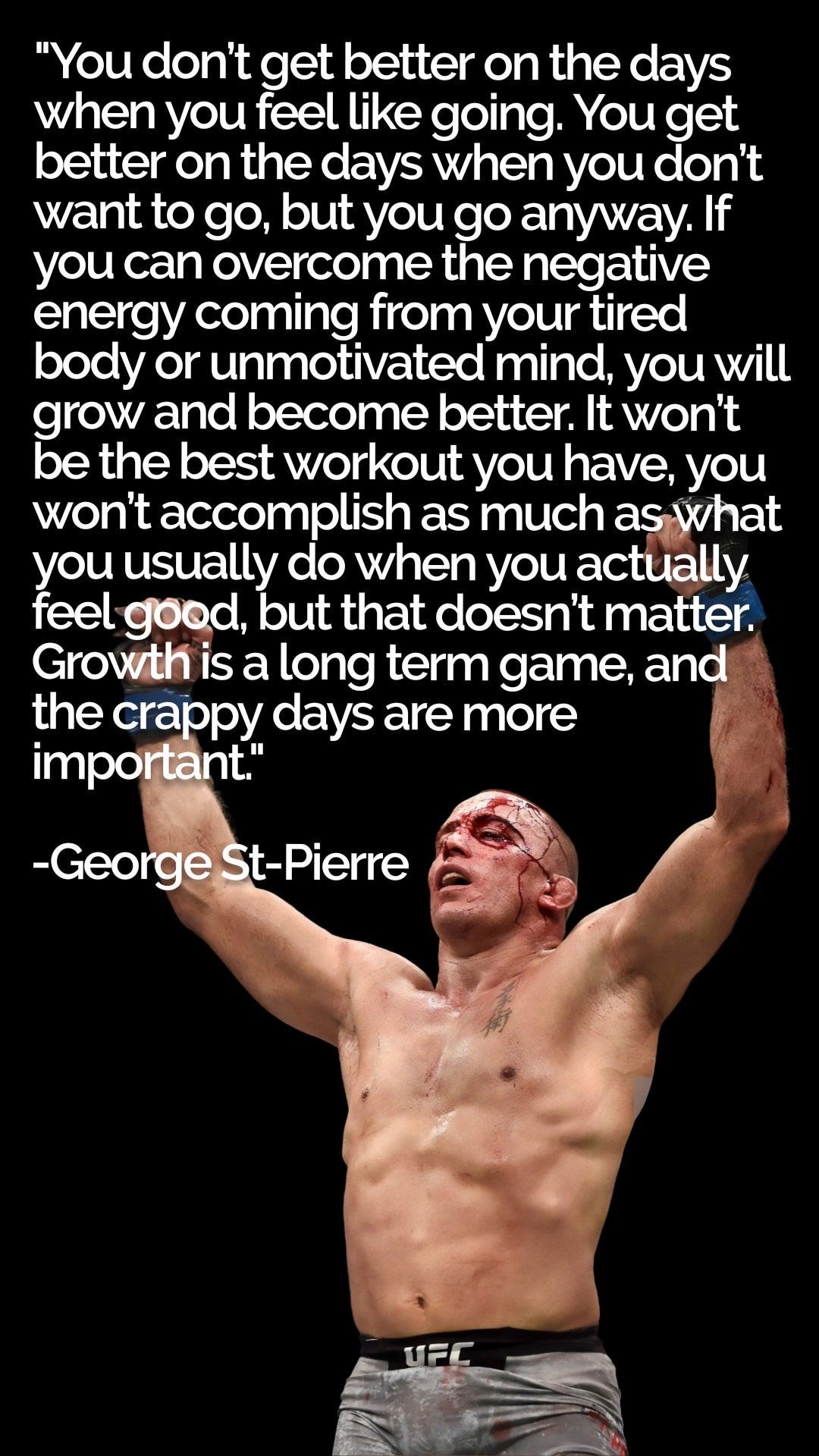 """""""You don't get better on the days when you feel like going. You get better on the days when you don't want to go, but you go anyway. If you can overcome the negative energy coming from your tired body or unmotivated mind, you will grow and become better. It won't be the best workout you have, you won't accomplish as much What you usually do when you actually feel moi, but that doesn't matter? Grow is a long term game, and' the cra'o by days are more ' im 0 o' t."""" https://inspirational.ly"""